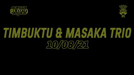 Bild för Timbuktu & Masaka Trio 10/8, 2021-08-10, Svartvik