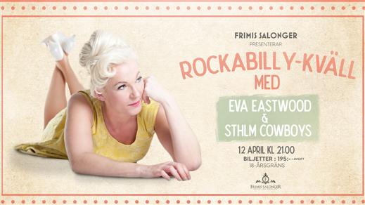 Bild för Eva Eastwood + STHLM Cowboys, 2019-04-12, Frimis Salonger Örebro
