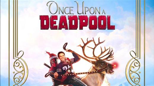 Bild för Once upon a Deadpool, 2018-12-27, Biosalongen Folkets Hus