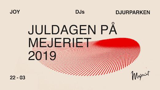 Bild för Juldagen - JOY, Djurparken & DJs, 2019-12-25, Mejeriet