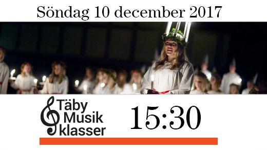 Bild för Luciakväll med Täby Musikklasser kl.15.30, 2017-12-10, Täby Sportcentrum