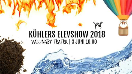 Bild för Kühlers Elevshow 10:00, 2018-06-03, Vällingby Teater