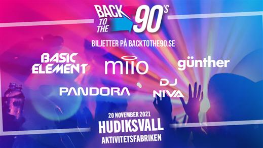 Bild för BACK TO THE 90s - Hudiksvall, 2021-11-20, Aktivitetsfabriken