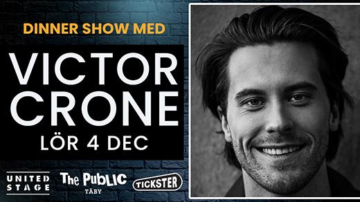 Bild för Dinner Show med Victor Crone Lördag 4 December, 2021-12-04, The Public Täby