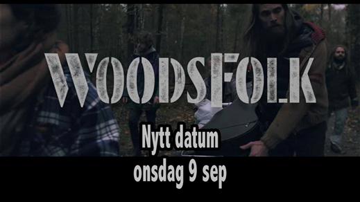 Bild för WOODSFOLK, 2020-09-09, Plan B