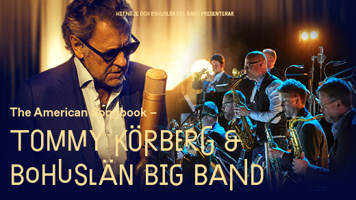 Bild för Tommy Körberg & Bohuslän Big Band - Borås, 2022-02-10, Åhaga