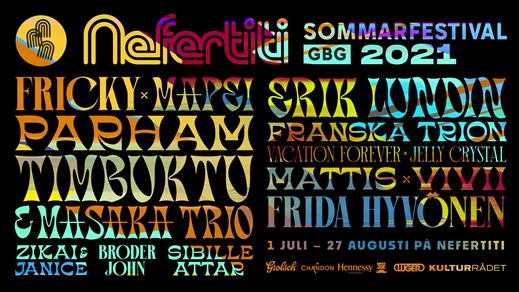 Bild för Nefertiti Sommarfestival 2021, 2021-07-01, Nefertiti