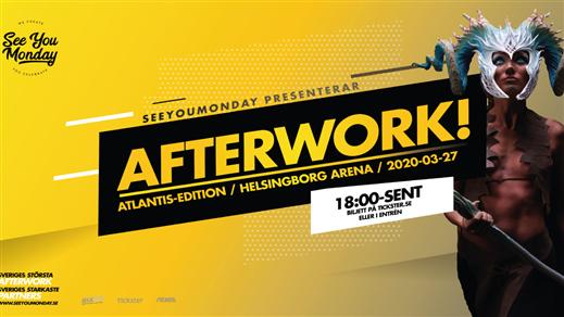 Bild för SeeYouMonday Afterwork - ATLANTIS, 2021-04-23, Helsingborgs Arena
