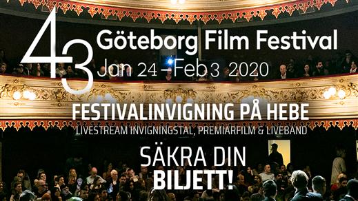 Bild för INVIGNINGSCEREMONI GBG FILMFESTIVAL 24/1, 2020-01-24, Hebeteatern, Folkets Hus Kulturhuset