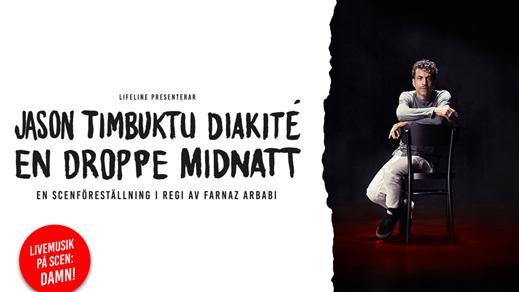 Bild för Jason Timbuktu Diakité – En droppe midnatt, 2018-10-28, Draken (M)