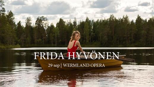 Bild för Frida Hyvönen på Wermland Opera, 2017-09-29, Wermland Opera