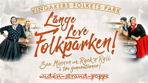 Bild för Länge Leve Folkparken, 2020-09-12, Vingåkers Folkets Park