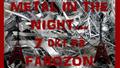 Metal in the night