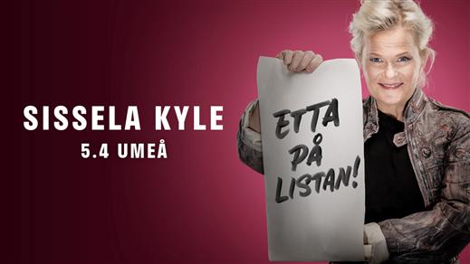 """Bild för Sissela Kyle - """"Etta på listan!"""", 2020-04-05, Vävenscenen"""