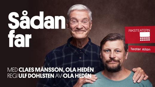 Bild för Sådan far... med Claes Månsson och Ola Hedén, 2021-10-17, Föreningshuset Vissefjärda