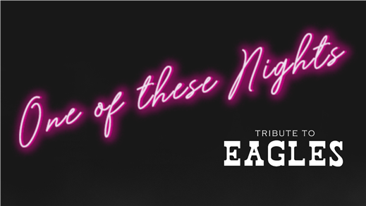 Bild för One of These Nights - Tribute to Eagles, 2019-11-23, Kristianstads Teater