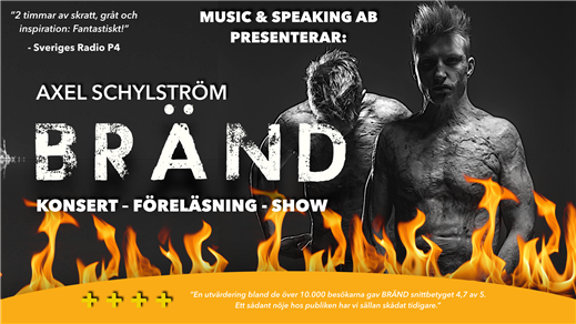 Bild för BRÄND – En resa genom eld, 2020-10-09, Palladium Växjö