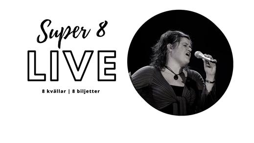 Bild för Super 8 Live - Maria Johansson tolkar Janis Joplin, 2021-05-30, STÅ - Pintxos & Vänner