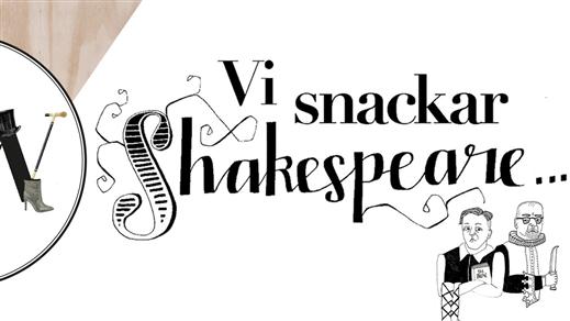 Bild för VI SNACKAR SHAKESPEARE, 2021-09-29, Caféscenen i Spira