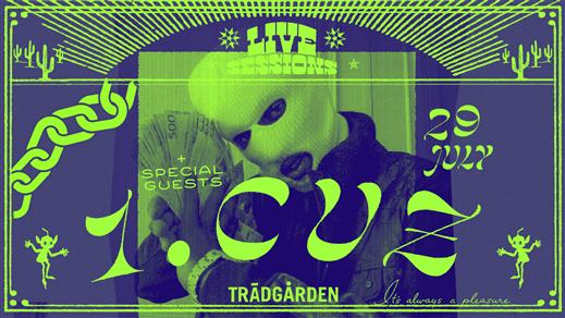 Bild för 1.Cuz & Special Guests, 2021-09-08, Trädgården