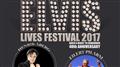 ELVIS LIVES FESTIVAL 2017