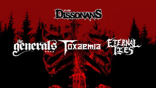 Bild för The Generals,Toxaemia, Eternal Lies, 2020-02-08, Sofiehof Underjord