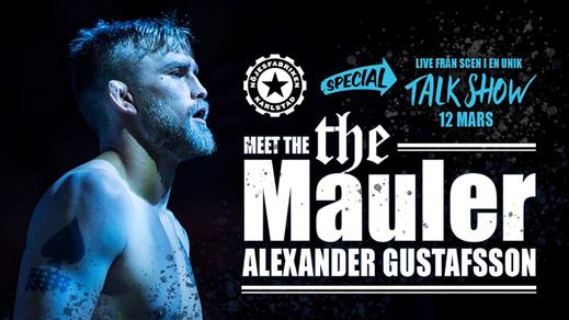 """Bild för Live Talk Show - Alexander """"The Mauler"""" Gustafsson, 2019-03-12, Mässhallen"""