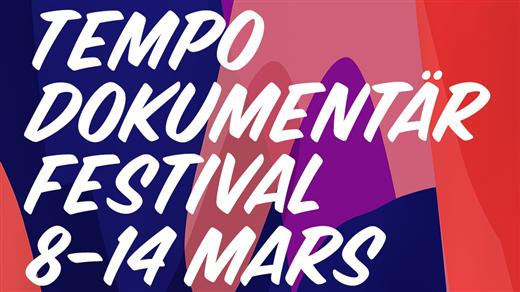 Bild för Tempo Dokumentärfestival 2021, 2021-03-08, Tempo Dokumentärfestival Digitalt Branschcenter