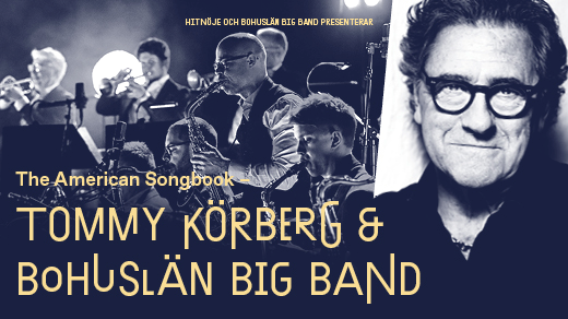 Bild för Tommy Körberg & Bohuslän Big Band - Borås, 2021-02-28, Åhaga