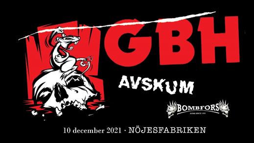 Bild för GBH + Avskum + Bombfors, 2021-12-10, Nöjesfabriken