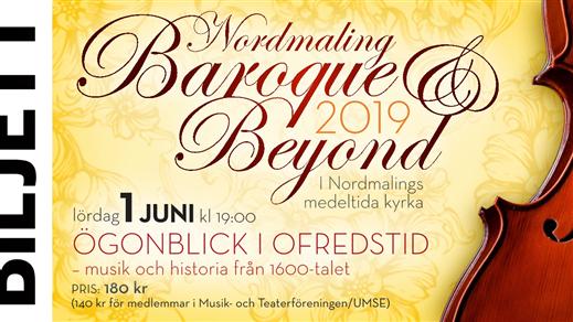 Bild för Ögonblick i Ofredstid - musik och historia från 16, 2019-06-01, Nordmalings kyrka