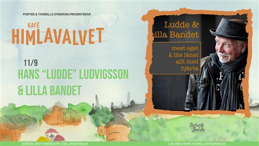 """Bild för Hans """"Ludde"""" Ludvigsson & Lilla Bandet, 2021-09-11, Kafé Himlavalvet"""
