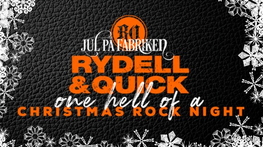 Bild för Rydell & Quick: Christmas Rock Night, 2019-11-28, Nöjesfabriken