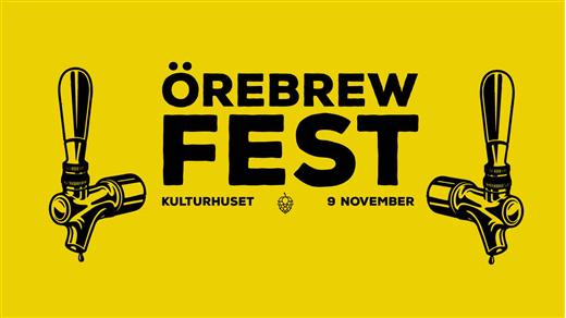 Bild för Örebrewfest 2019, 2019-11-09, Kulturhuset Örebro