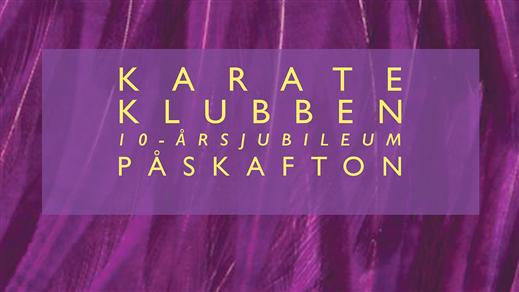 Bild för KARATEKLUBBEN / 10-ÅRSJUBILEUM / PÅSKAFTON, 2018-03-31, Arbis Bar & Salonger