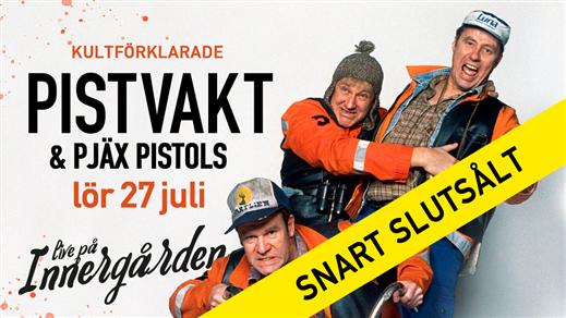 Bild för Pistvakt, 2019-07-27, Nöjesfabriken