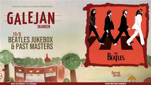 Bild för The Beatles Jukebox & Past Masters, 2021-08-19, Galejan, Skansen