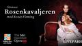 The Metropolitan: Rosenkavaljeren