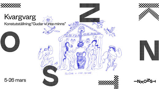"""Bild för Konstutställning: Kvargvarg """"Gudar vi inte minns"""", 2021-03-10, Inkonst"""