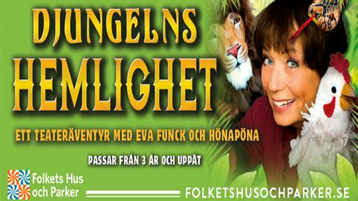 Bild för Djungelns hemlighet - med Eva Funck & hönapöna, 2018-05-16, Biosalongen Folkets Hus