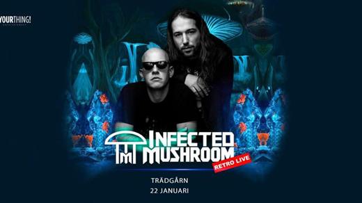 Bild för Infected Mushroom - Retro Live - Trädgårn 22 Jan, 2022-01-22, TRÄDGÅR'N