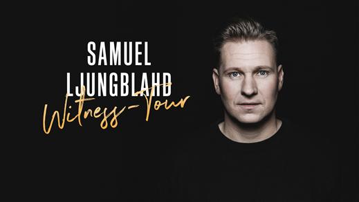 Bild för Samuel Ljungblahd – Witness-Tour, 2019-04-08, Idun, Umeå Folkets Hus