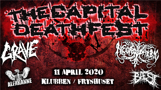 Bild för THE CAPITAL DEATHFEST 2020, 2020-04-11, Fryshuset / Klubben