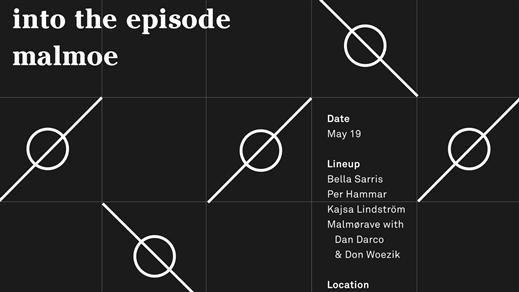 Bild för Into the Episode Malmoe, 2017-05-19, Babel