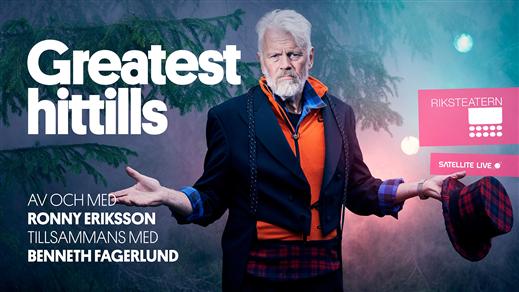 Bild för Ronny Eriksson - Greatest hittills, 2021-01-13, Sagateatern X