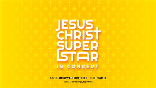 Bild för Jesus Christ Superstar – In Concert, 2019-09-28, UKK - Stora salen