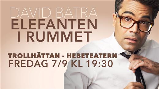 Bild för DAVID BATRA -  ELEFANTEN I RUMMET 7/9, 2018-09-07, Hebeteatern, Folkets Hus Kulturhuset