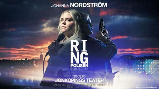 Bild för Johanna Nordström - Ring Polisen | 20:30, 2020-11-11, Jönköpings Teater