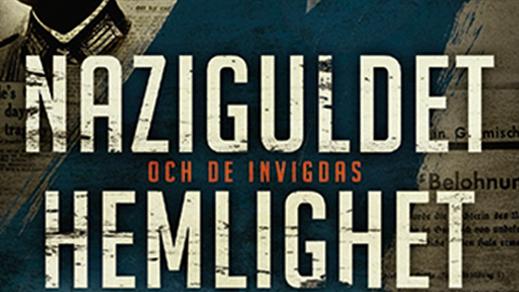 Bild för Naziguldet och de invigdas hemlighet, 2019-02-27, Armémuseum
