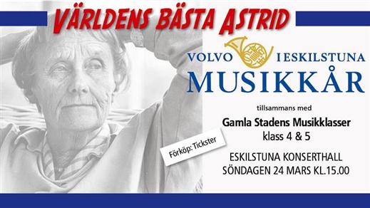 Bild för Världens bästa Astrid!, 2019-03-24, Eskilstuna konserthall